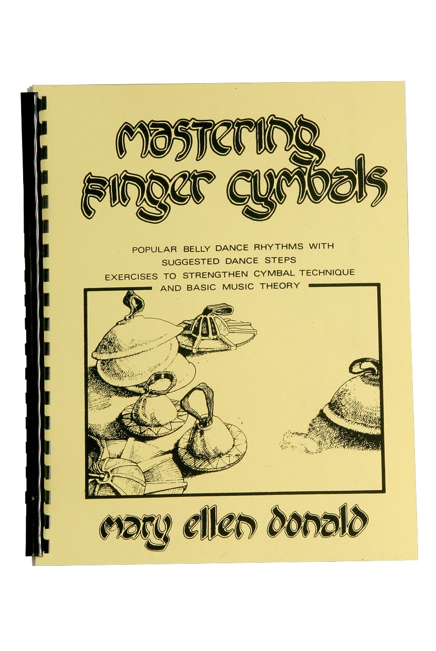 Mastering Finger Cymbals (Book) by Mary Ellen Donald